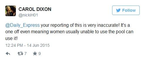 تقريركم عن هذا غير دقيق للغاية ! إنه يوم إجازة حتى أنه يعنى أن النساء الغير قادرات على استخدام المسبح يمكنهم استخدامه !