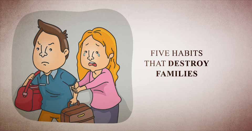 habits-destroy-families